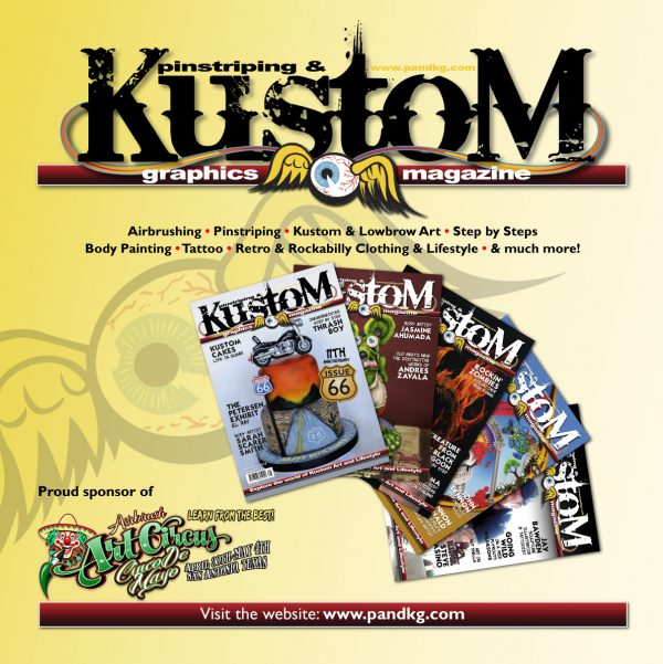 Pinstriping & Kustom Graphics Magazine are proud sponsors of Airbrush Art Circus